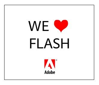 We love flash